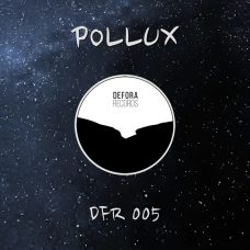 POLLUX by Pollux (DFR005)