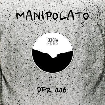 NEVER FORGET by Manipolato (DFR006)