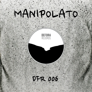 dfr006-manipolato-never-forget-cover