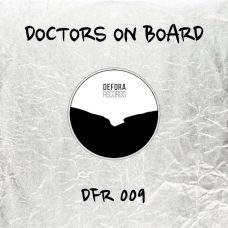 UNPROTECTED by Doctors on Board (DFR009)