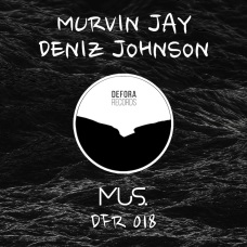 MUS by Murvin Jay & Deniz Johnson (DFR018)