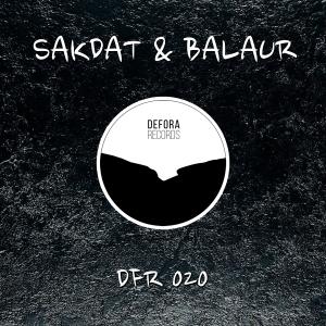 DFR020 Sakdat & Balaur EP 1