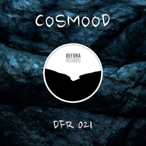 OUR REALITY by Cosmood (DFR021)