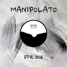 TONIGHT EP by Manipolato (DFR026)