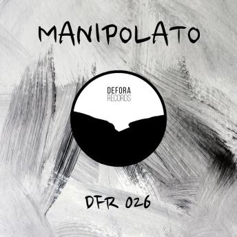TONIGHT EP by Manipolato (DFR026)