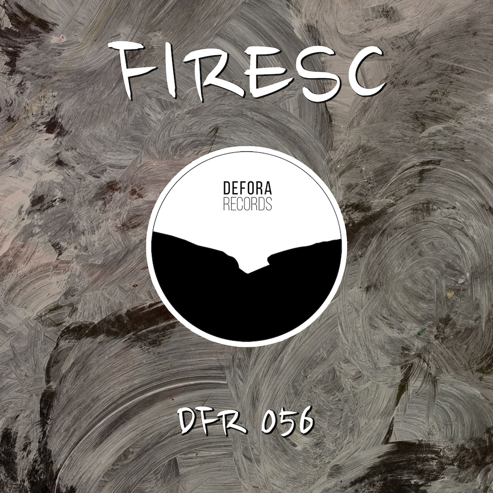 Making a Move EP by Firesc DFR056
