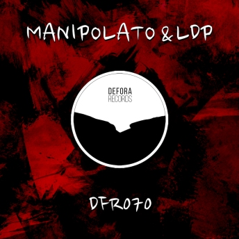 Try EP by Manipolato & LDP EP (DFR070)