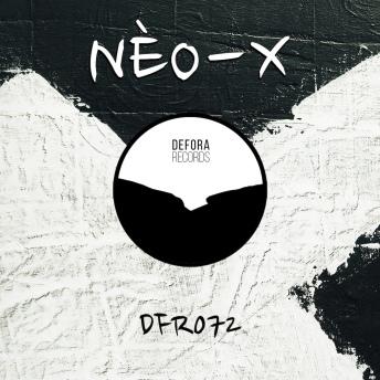 Bounce EP by NÈO-X (DFR072)